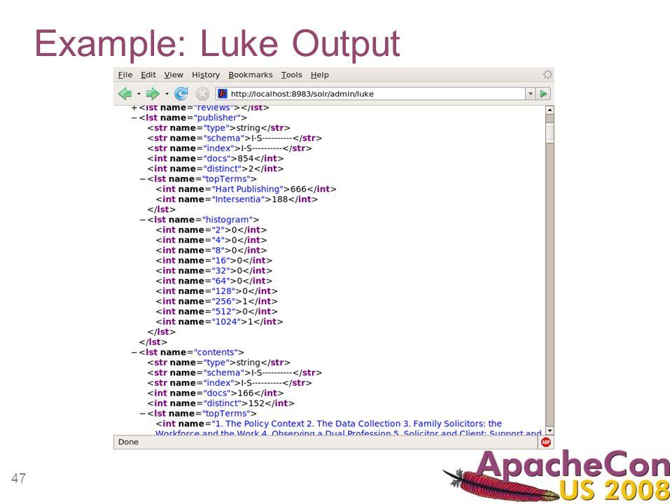 47 Example: Luke Output