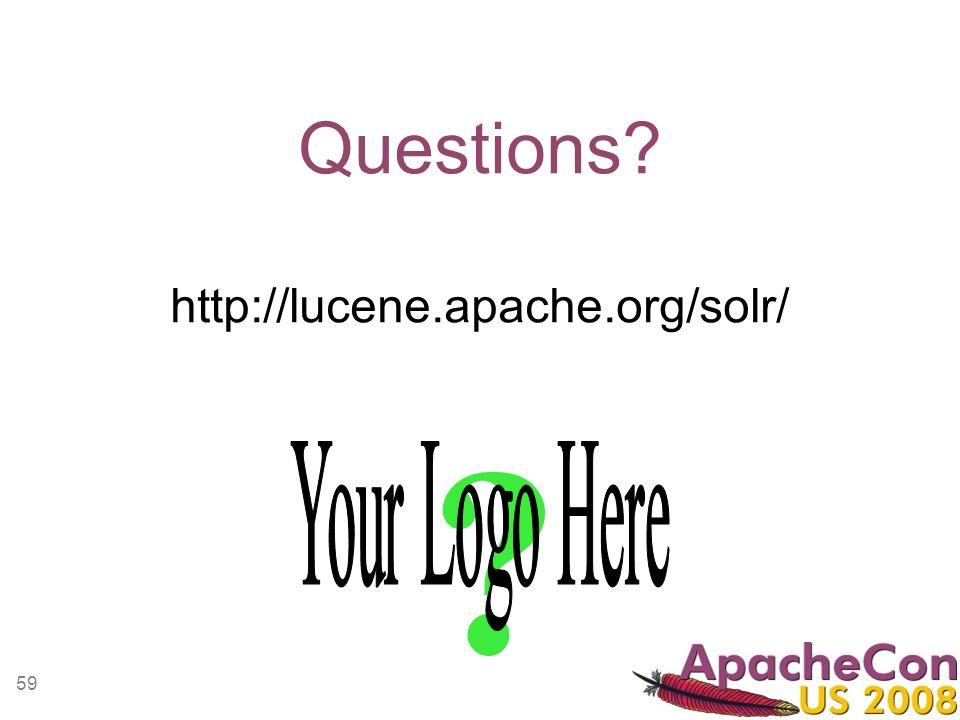 59 Questions http://lucene.apache.org/solr/