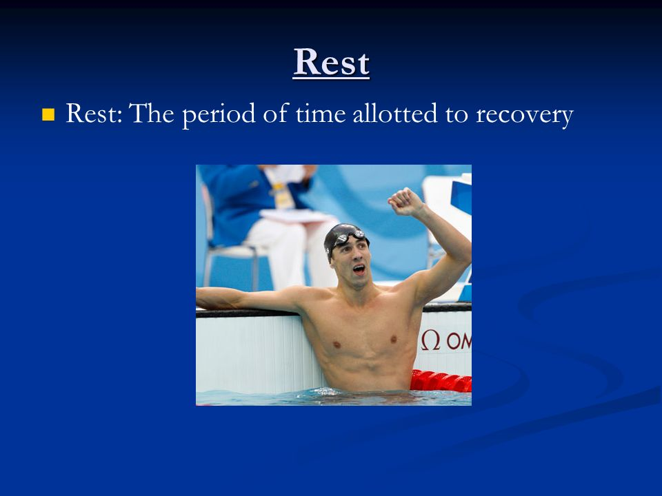 Rest Rest: The period of time allotted to recovery
