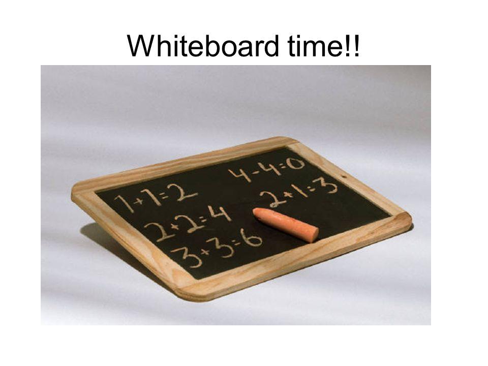 Whiteboard time!!