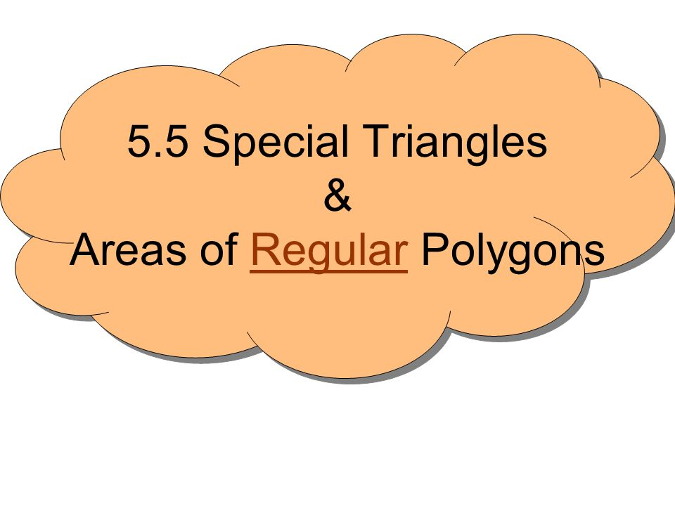 There are 2 special right triangles 45-45-90 30-60-90 In a 45-45-90 triangle, the length of the hypotenuse is 2 times the length of the leg.