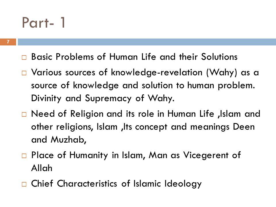 Part 2-Fundamental Beliefs and Practices of Islam Aqaid-Faiths Tauheed (Unity of Allah), Risalat (Finality of the Prophet hood) Akhirat (Day of Judgment) Ebadat/Rituals Salat, Soum Zakat, Hajj Jehad 8