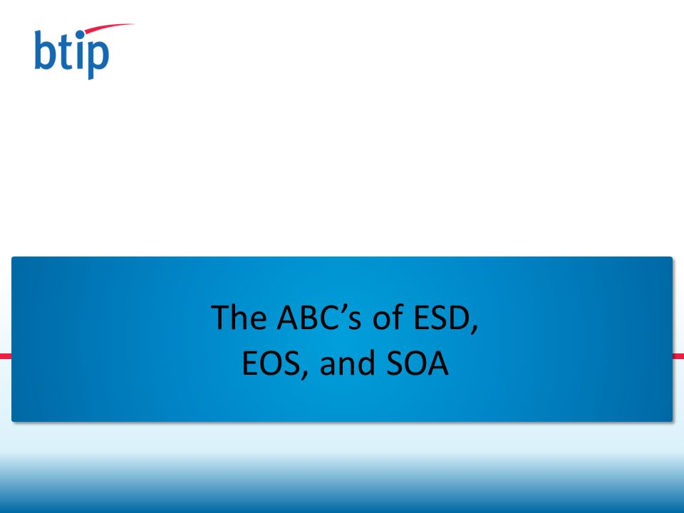 The ABCs of ESD, EOS, and SOA