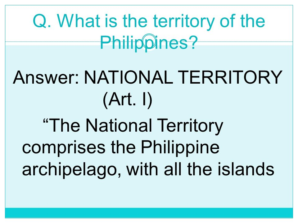 Article I National Territory Territory is an area of the earths surface which is the subject of sovereign rights and interests. It is that definite or