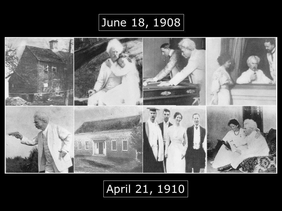 June 18, 1908 April 21, 1910