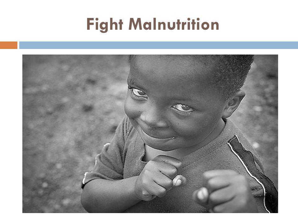 Fight Malnutrition