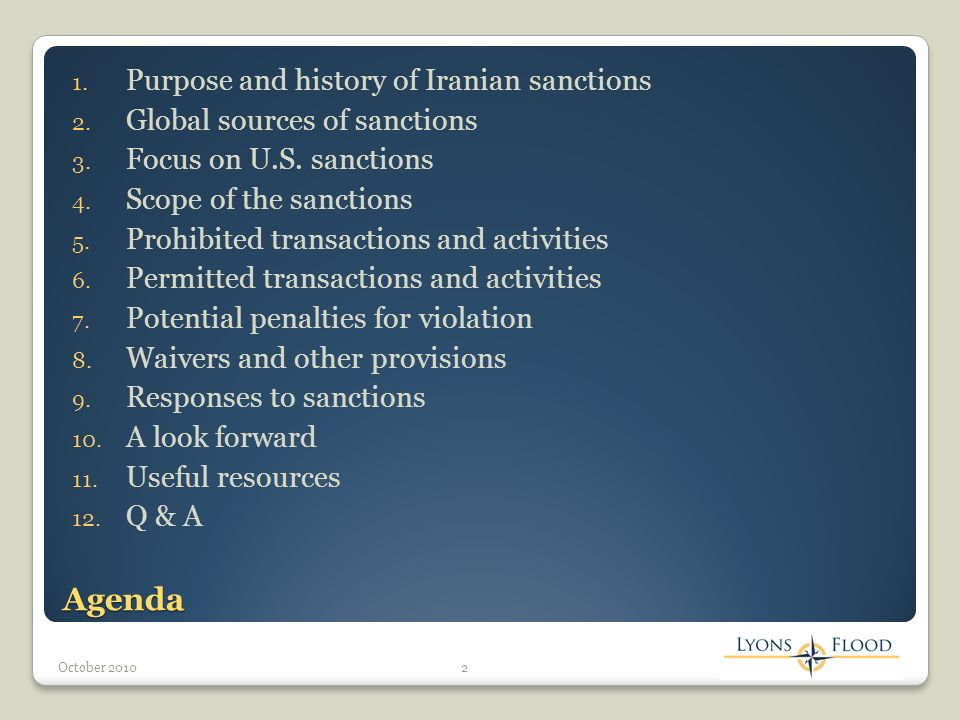 Agenda 1. Purpose and history of Iranian sanctions 2.