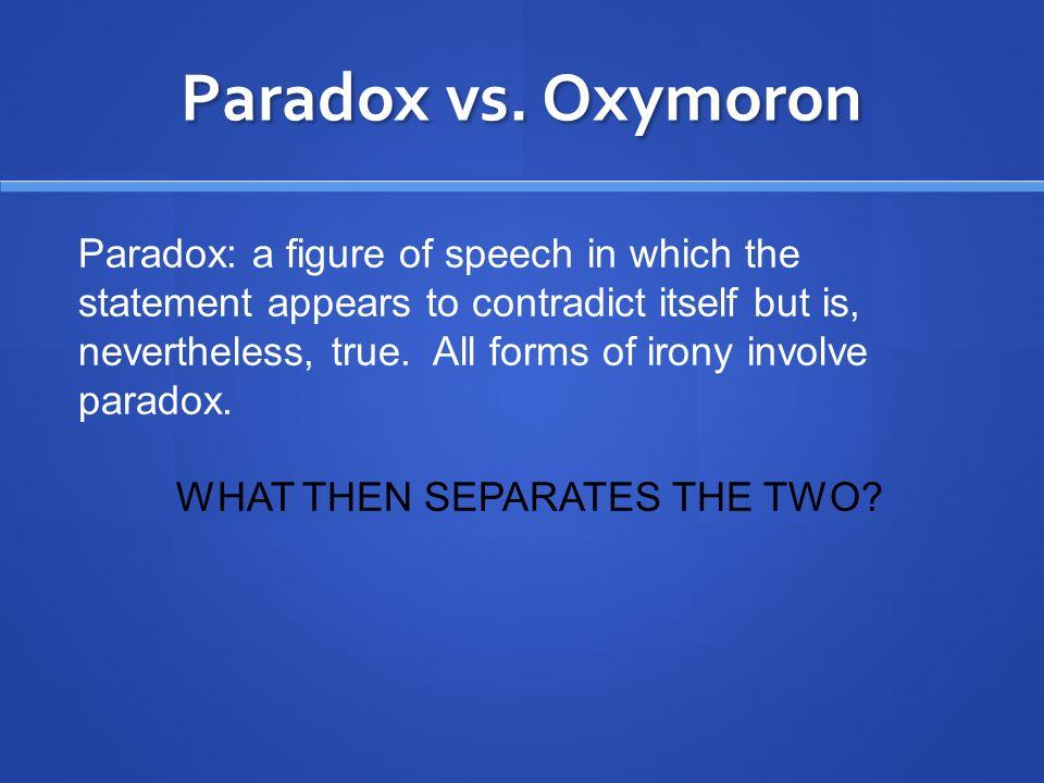 Subtle but Significant: Oxymoron vs.