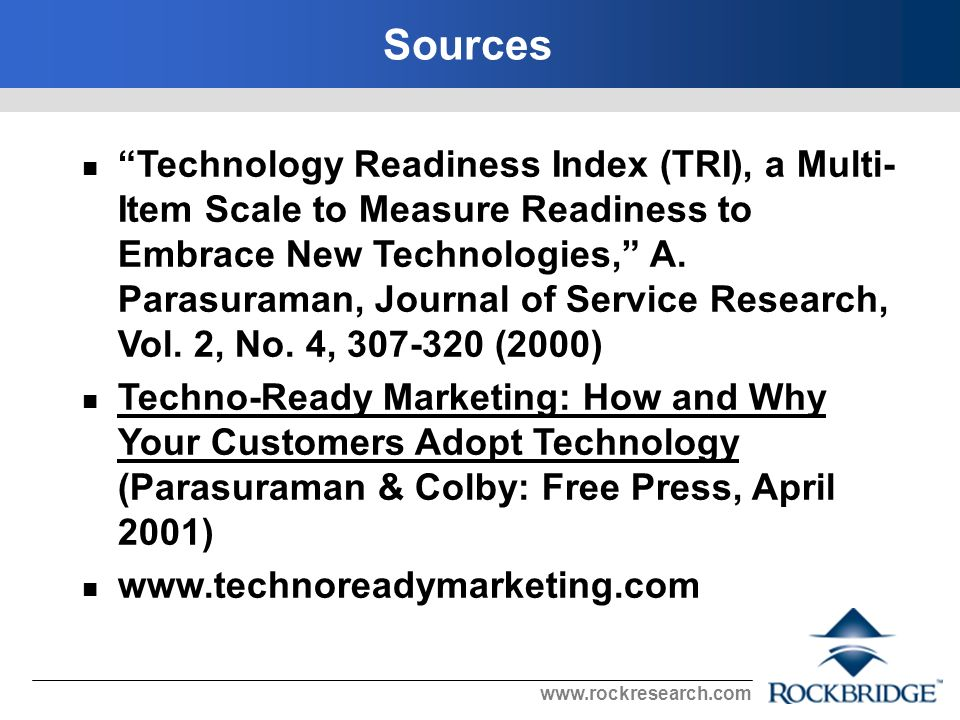 www.rockresearch.com A Technology Segmentation Using a Typology to Describe Technology Consumer Behavior