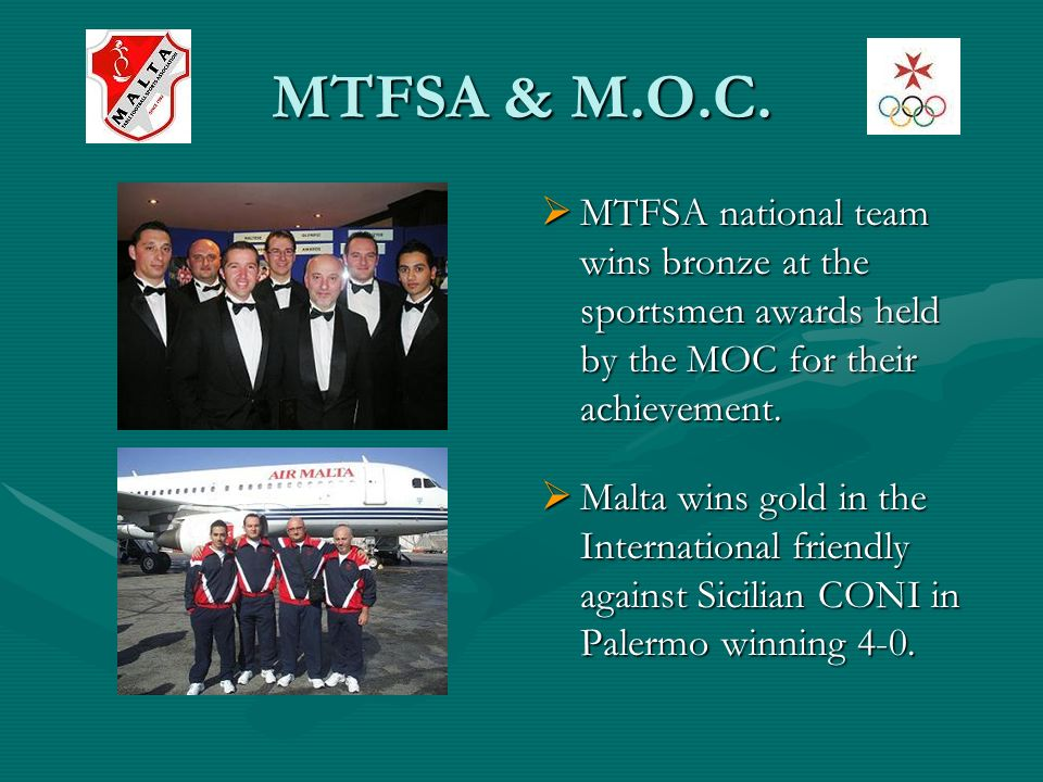 MTFSA & M.O.C. MTFSA national team wins bronze at the sportsmen awards held by the MOC for their achievement. Malta wins gold in the International fri