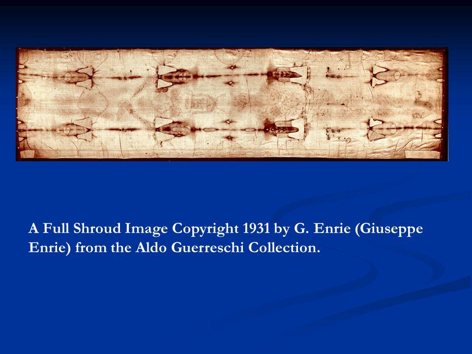 A Full Shroud Image Copyright 1931 by G. Enrie (Giuseppe Enrie) from the Aldo Guerreschi Collection.