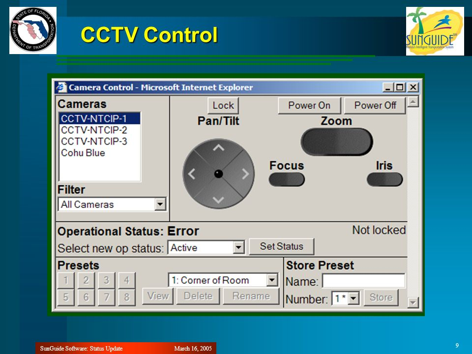 March 16, 2005SunGuide Software: Status Update 9 CCTV Control
