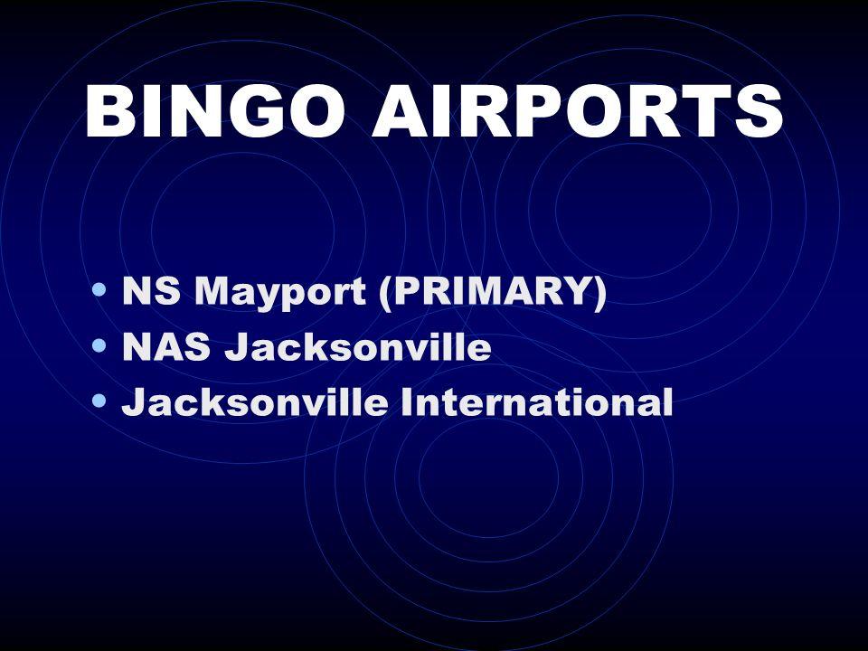 BINGO AIRPORTS NS Mayport (PRIMARY) NAS Jacksonville Jacksonville International