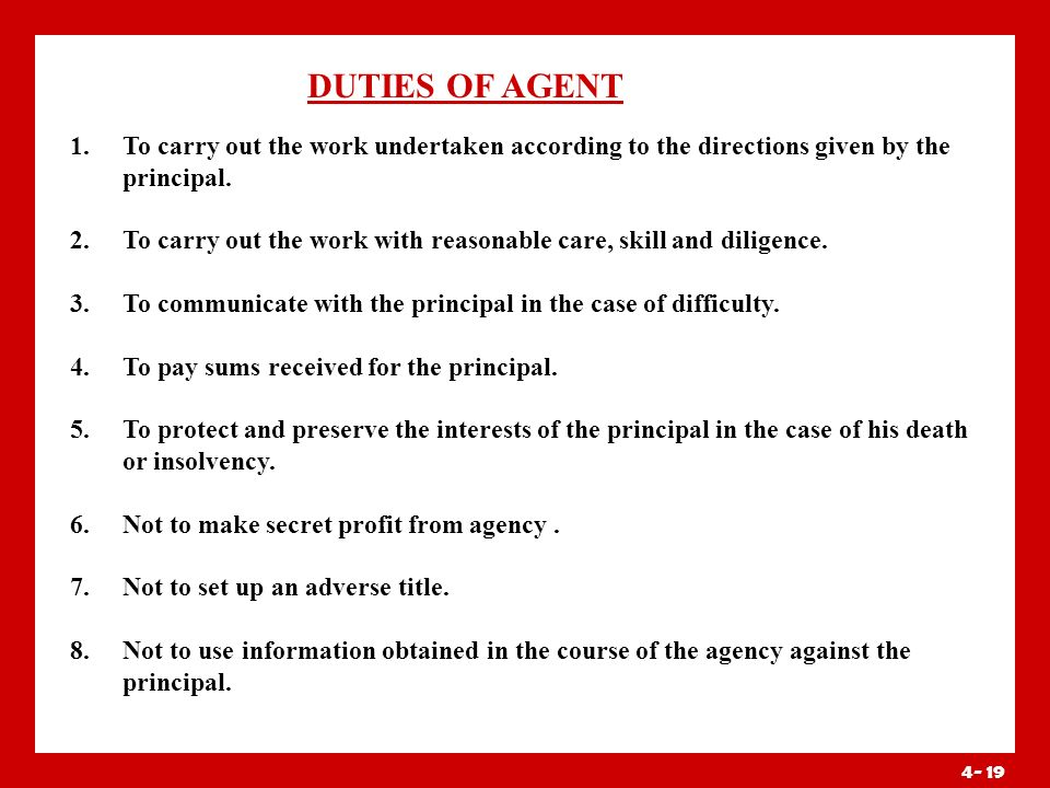 4- 18 Sub agent and Substituted Agents Sec 191:- Sub agent is employed by, and acting under the control of the original agent in the business of the a