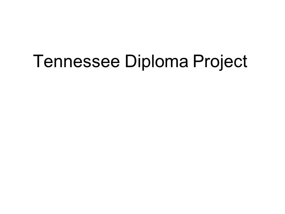 Tennessee Diploma Project