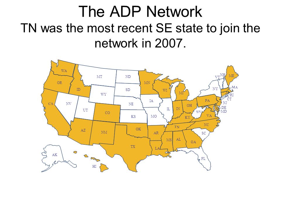 The ADP Network TN was the most recent SE state to join the network in 2007.