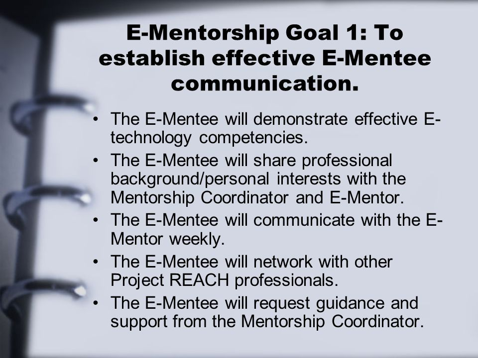 E-Mentorship Goal 1: To establish effective E-Mentee communication.