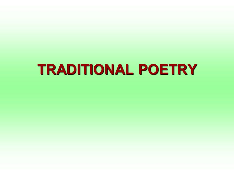 TRADITIONAL POETRY