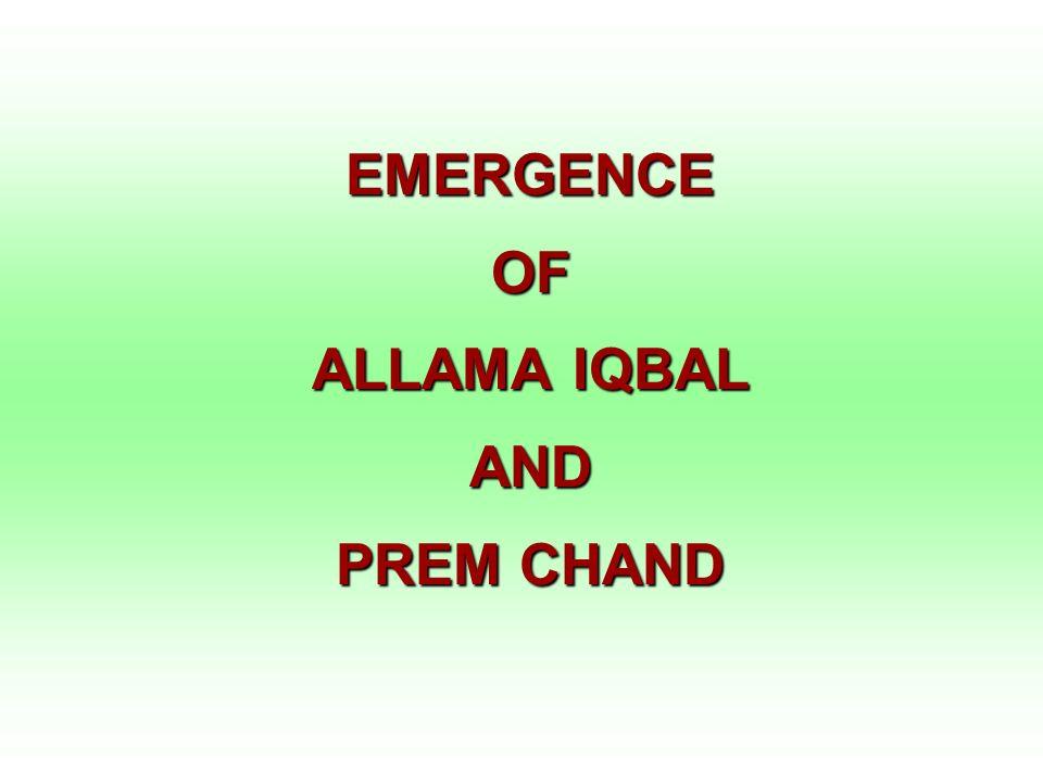 EMERGENCE OF ALLAMA IQBAL AND PREM CHAND