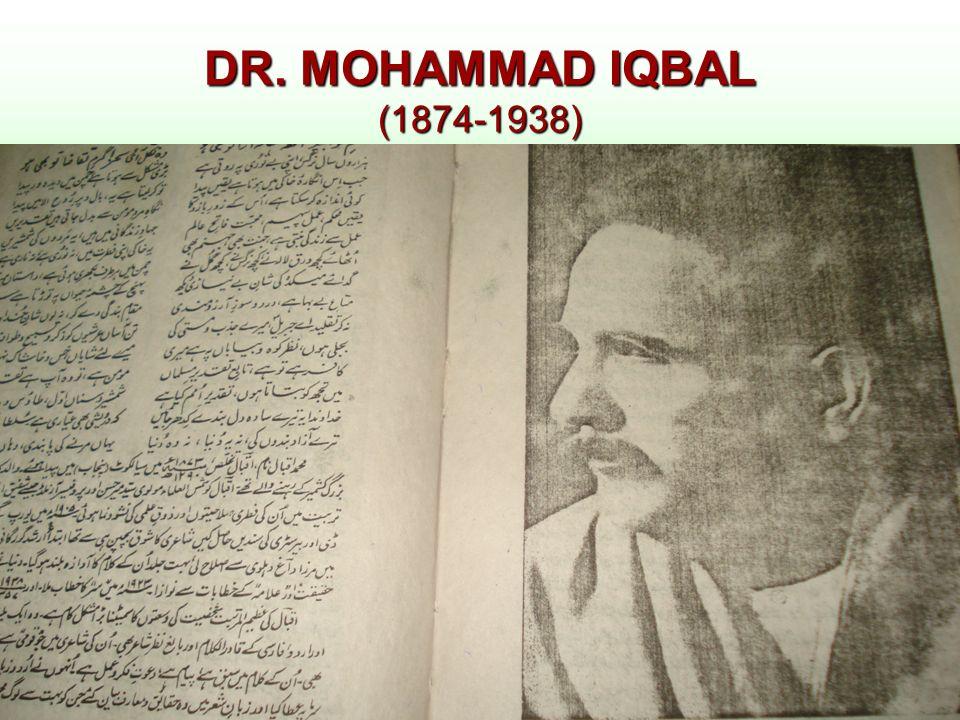 DR. MOHAMMAD IQBAL (1874-1938)