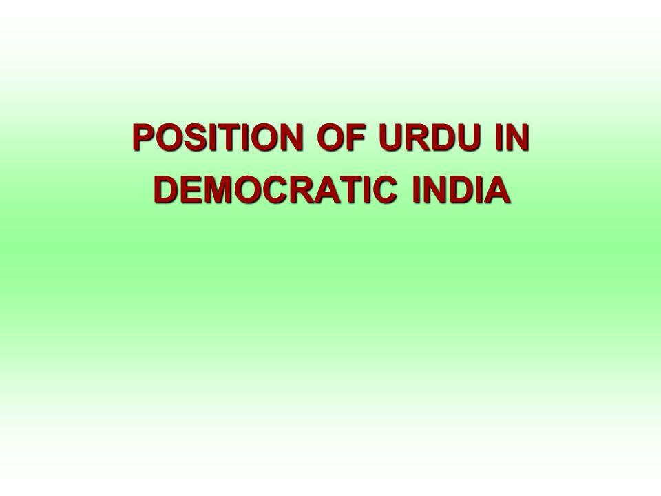 POSITION OF URDU IN DEMOCRATIC INDIA