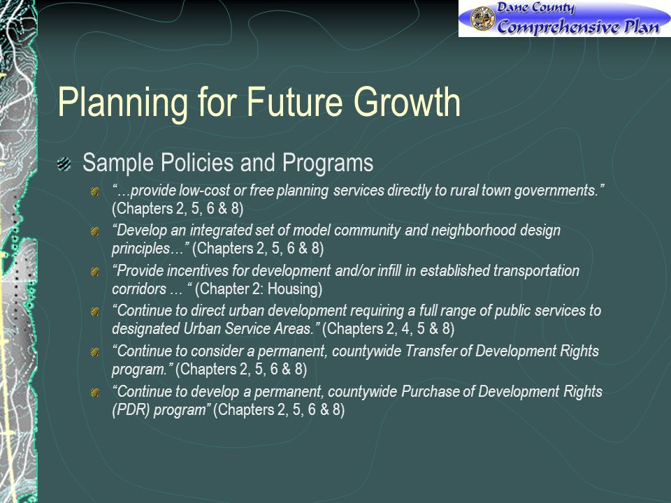 Planning for Future Growth Sample Policies and Programs …provide low-cost or free planning services directly to rural town governments.