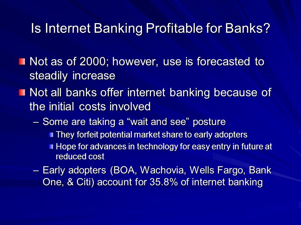 Is Internet Banking Profitable for Banks.