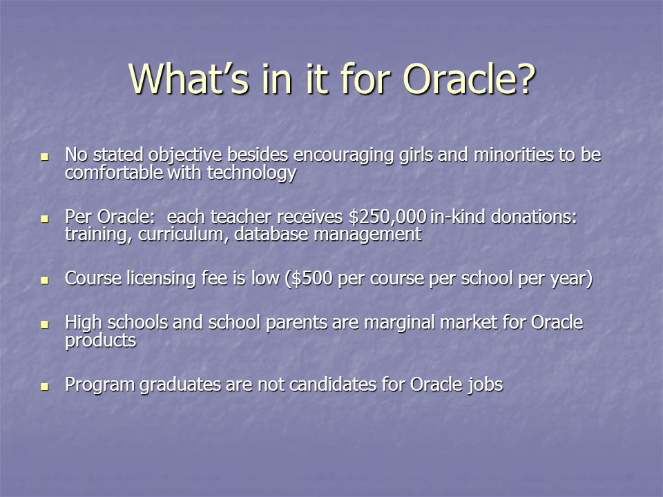 Whats in it for Oracle.