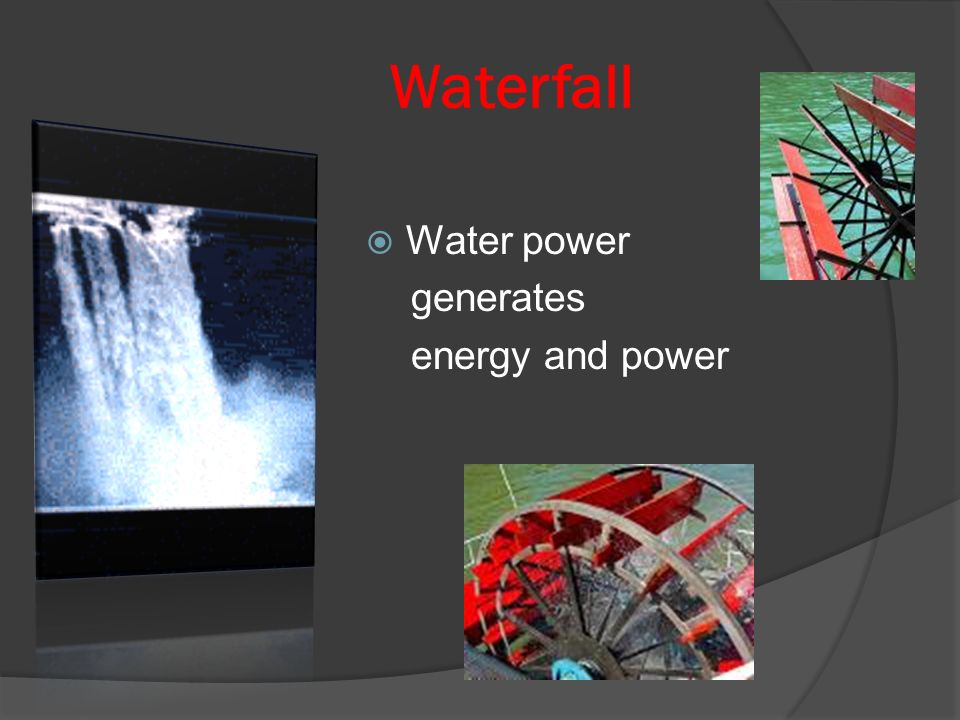 Waterfall Water power generates energy and power