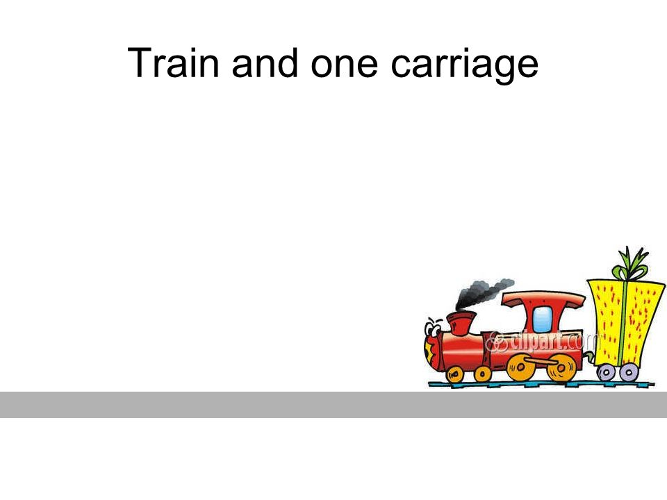 Train and one carriage