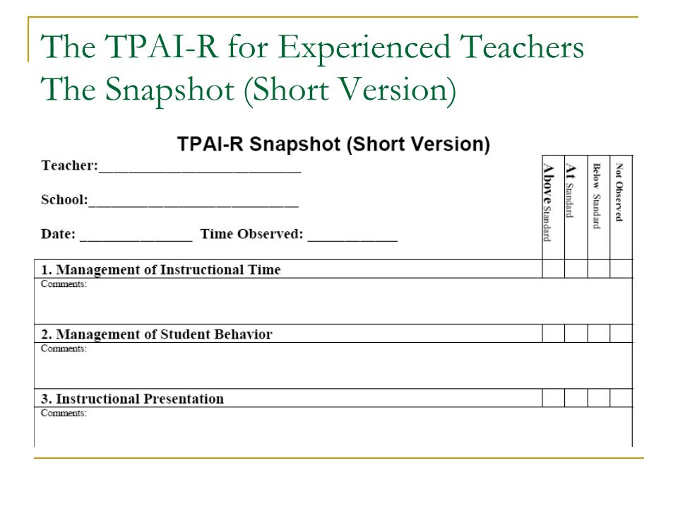 The TPAI-R for Experienced Teachers The Snapshot (Short Version)
