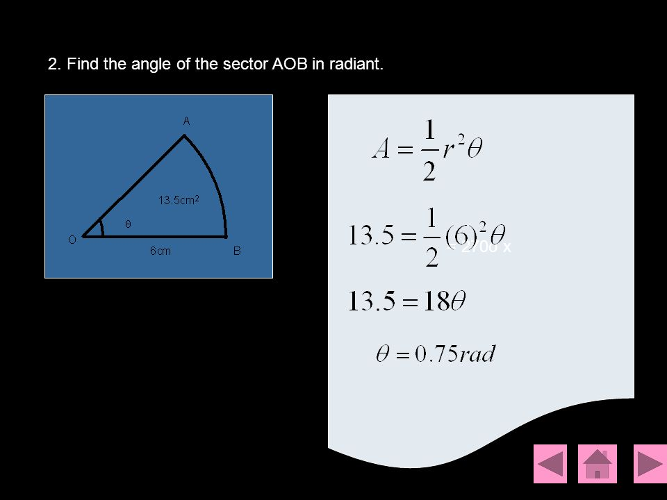 2. Find the angle of the sector AOB in radiant. = 270o x