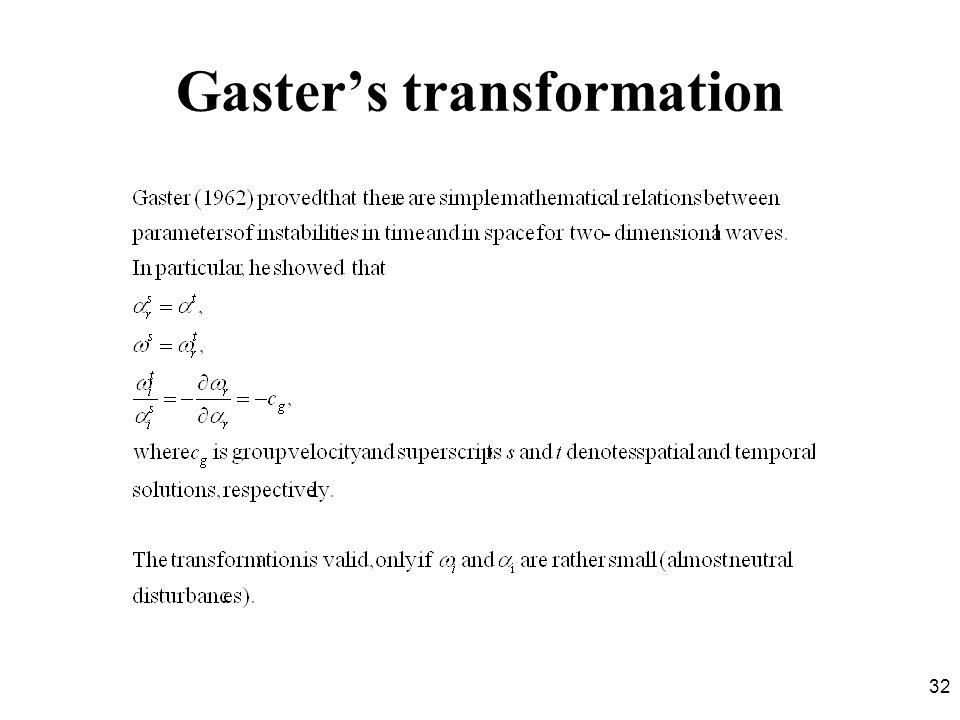 32 Gasters transformation