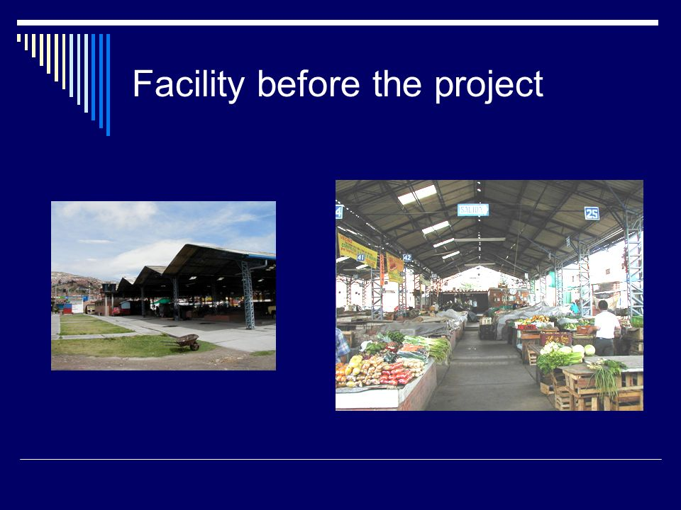 Facility before the project