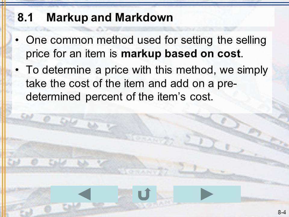 8-24 8.2Profit Margin Example 8.2.4 Problem –Last year, Sallys Fashion Paradise had overhead expenses totaling $63,073.