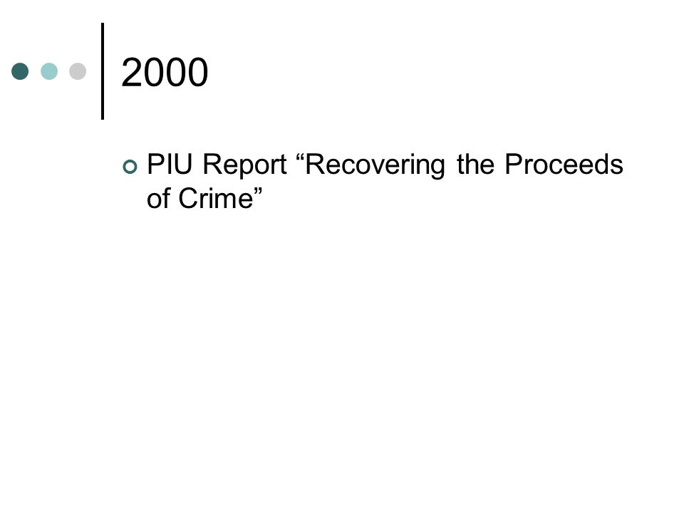 2000 PIU Report Recovering the Proceeds of Crime