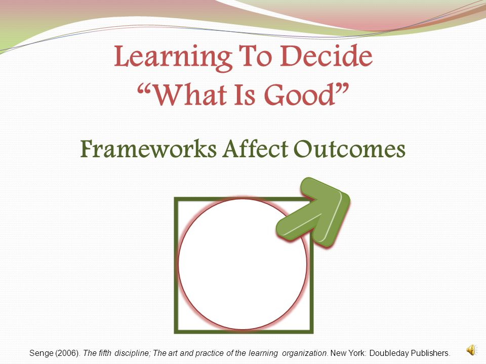 Learning To Decide What Is Good Tension Thinking