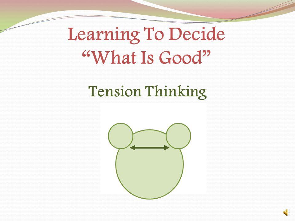 Learning To Decide What Is Good Heifetz, R. Linsky, M. (2002). Leadership on the line. New York. Harvard University Press. Balcony Dance Floor