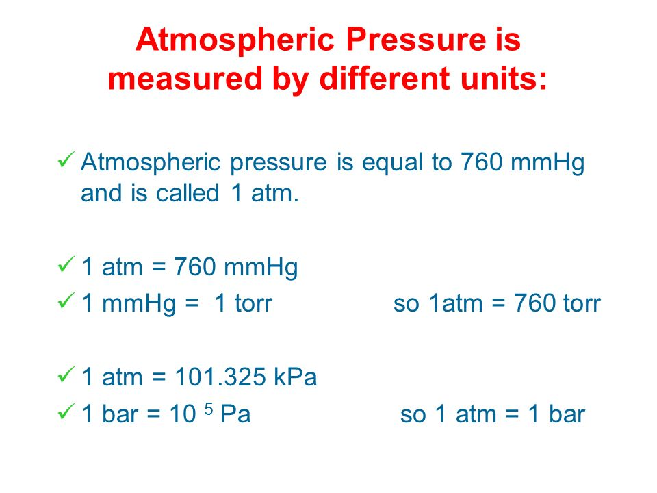 At sea level and 0°C this height is 760 mmHg and the pressure supporting this height is called 1 atmosphere. Torricelli inverted a tube filled with me