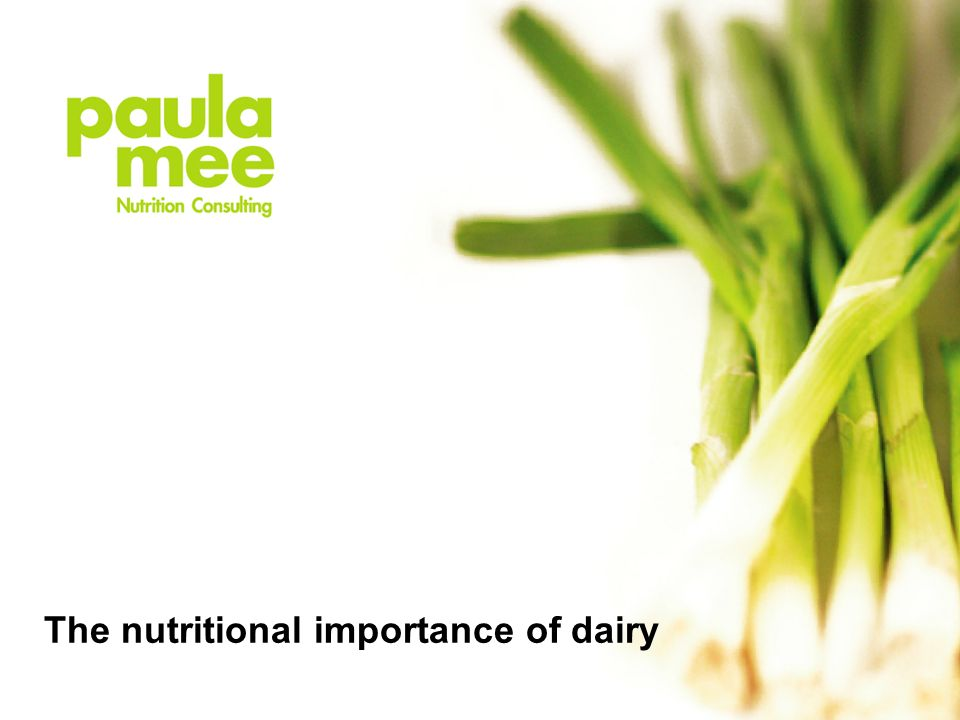 The nutritional importance of dairy