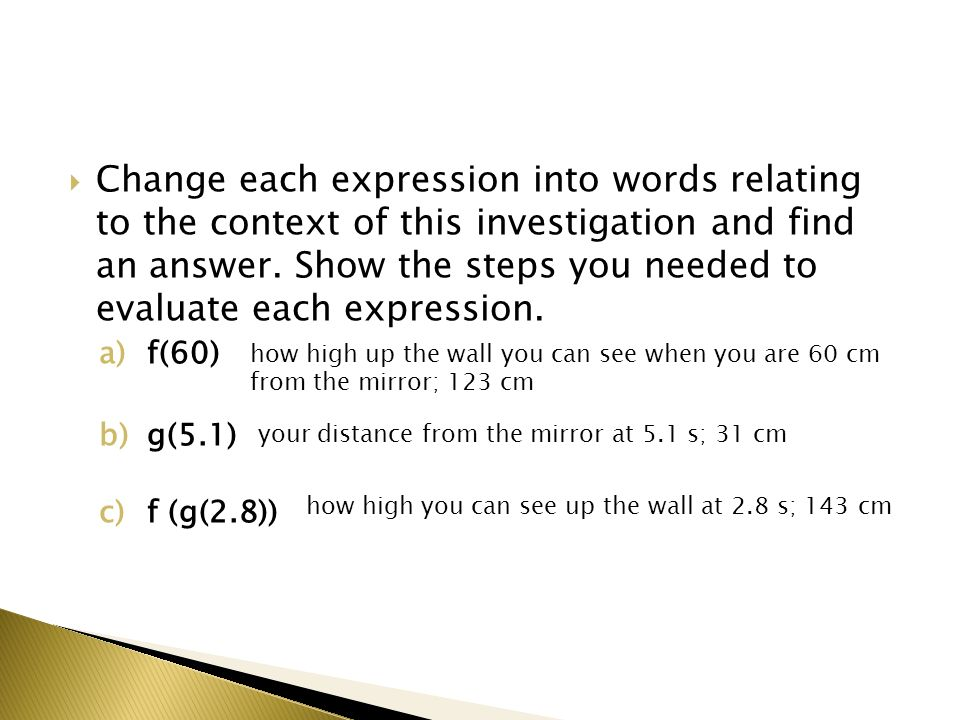 Change each expression into words relating to the context of this investigation and find an answer.