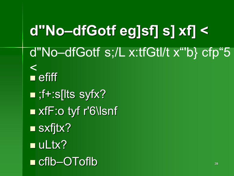 28 d No–dfGotf eg]sf] s] xf] < efiff efiff ;f+:s[lts syfx.