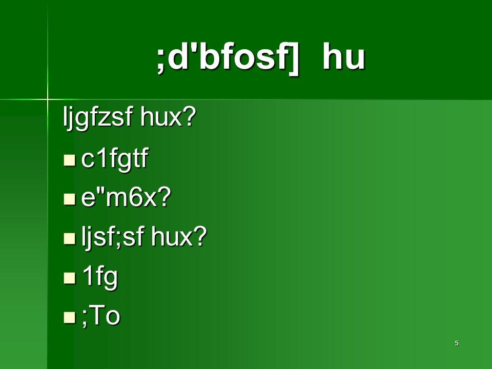 16 cflTdsL n8fOFdf ;+:s[ltsf] qmlds k|efj … qmlds JolQmut ?kdf cflTds JolQmx?sf ;lqmotfdf ljleGg If]qdf k|efj kf/]sf] x G5.