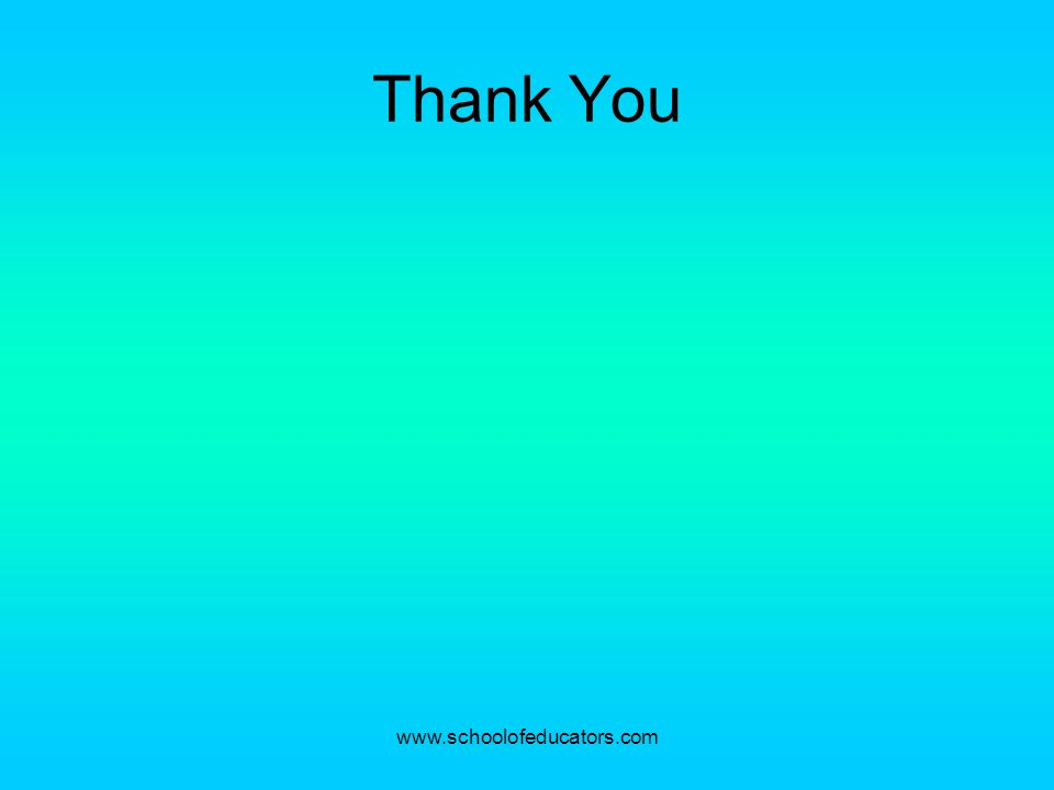 Thank You www.schoolofeducators.com