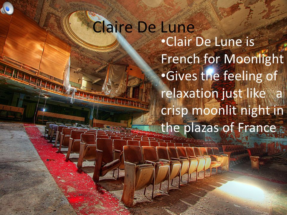 Claire De Lune Clair De Lune is French for Moonlight Gives the feeling of relaxation just like a crisp moonlit night in the plazas of France