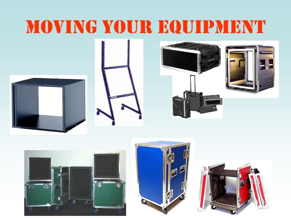 Moving Your equipment