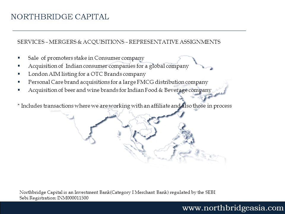Northbridge Capital is an Investment Bank(Category I Merchant Bank) regulated by the SEBI Sebi Registration: INM000011500 Gvmk,bj. SERVICES – MERGERS