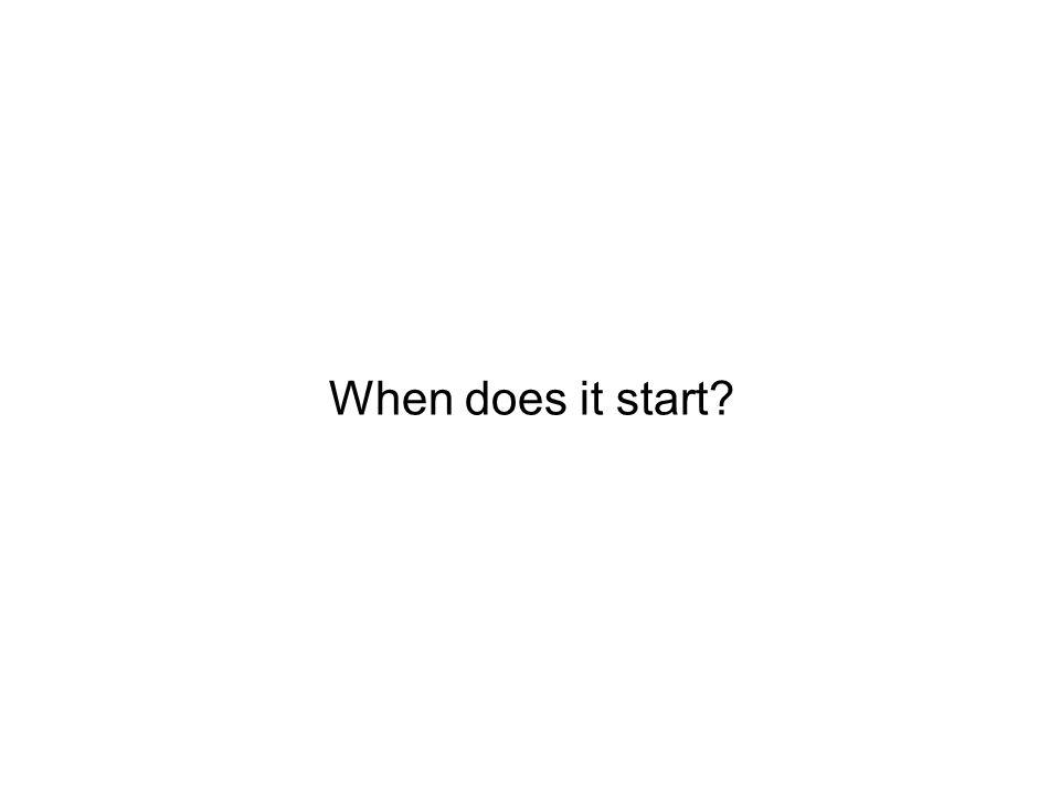 When does it start