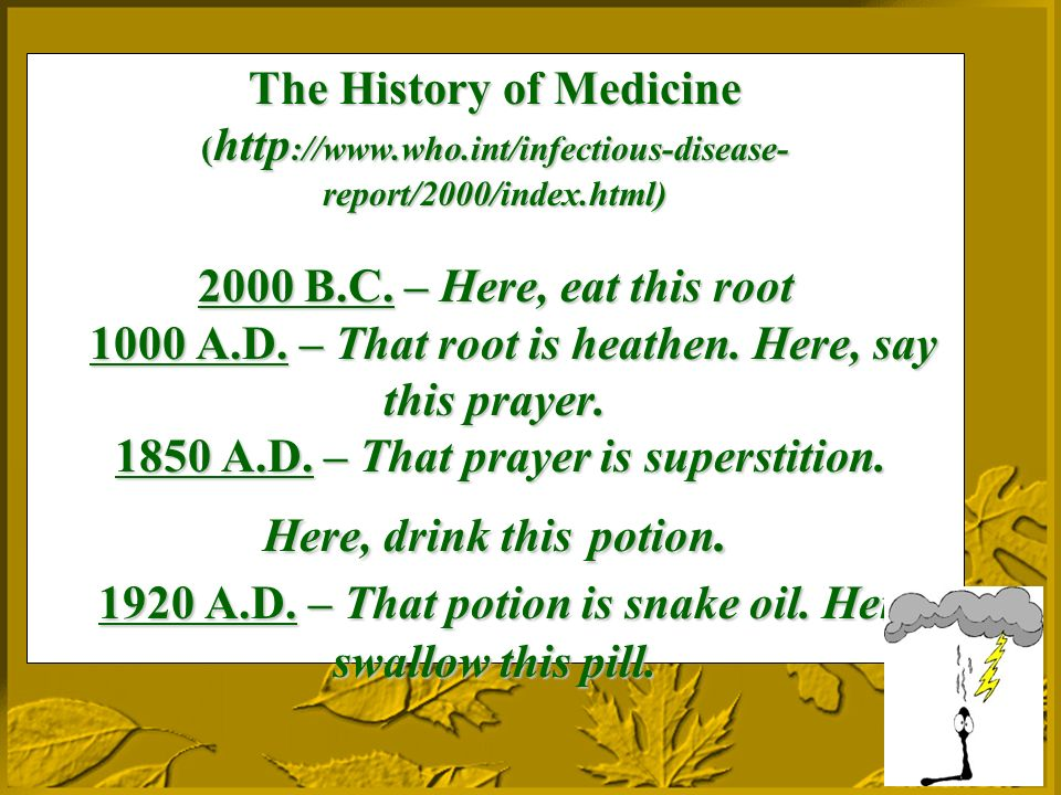 The History of Medicine ( http ://  report/2000/index.html) 2000 B.C.