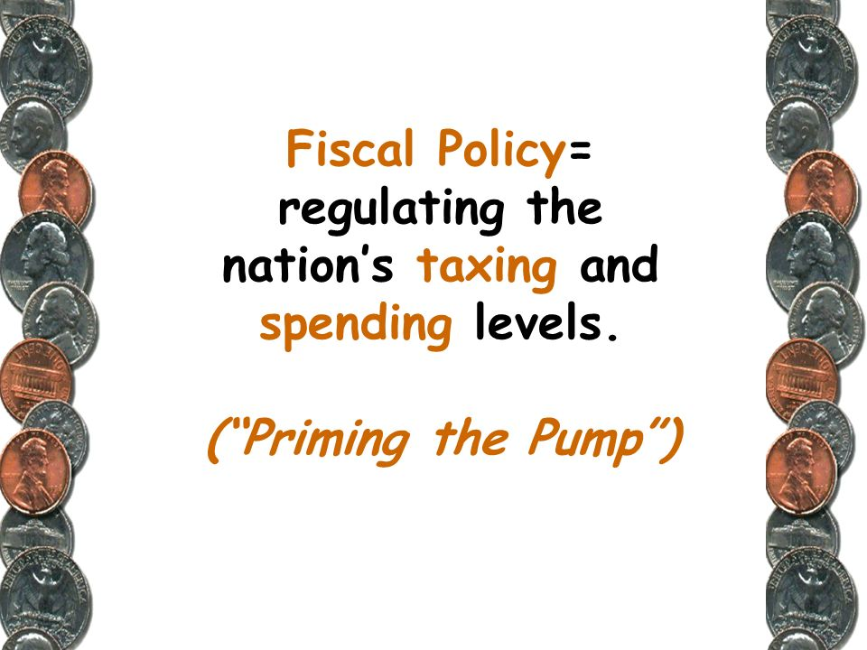 The primary tools used by the government to manage the economy are fiscal policy and monetary policy.
